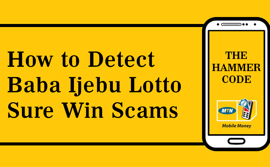 How to Detect Baba Ijebu Lotto Sure Win Scams – Babaijebu